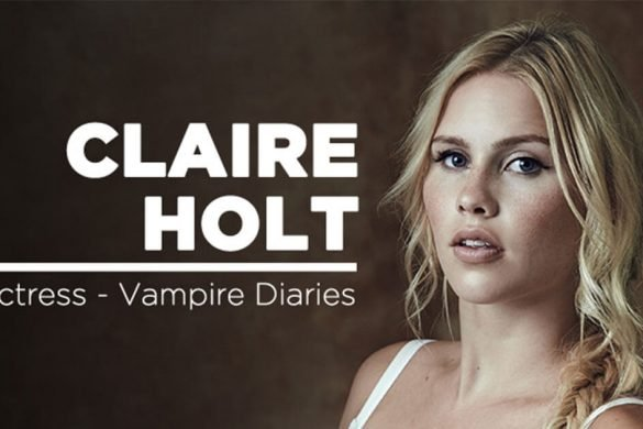 'Vampire Diaries' Star Claire Holt is the next Asia Pop Comicon Celebrity Guest