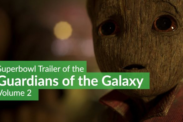 Superbowl Trailer of Guardians of the Galaxy Vol 2